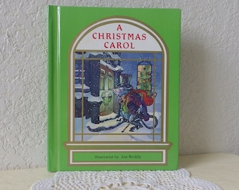 Book:  A Christmas Carol,  adapted story and Illustrated by Joe Boddy, First Edition, 1991