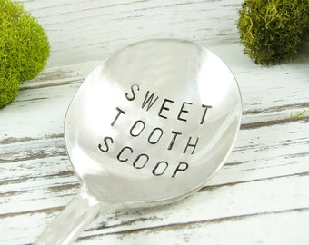 Sweet Tooth Scoop. Stamped Spoon. Dessert Spoon for the Ice Cream Lover. Bon Bon Spoon. Candy Spoon. Hand Stamped Vintage Silverware. 518SP