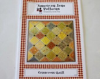 "Quilt Pattern - American Jane Patterns Designed by Sandy Klop: Crisscross Quilt 96"" x 96"" NEW"