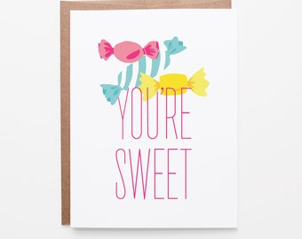 Valentine's Day Card | You're Sweet Love Greeting Card | Sweet As Candy Card