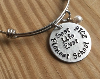 "Best Life Ever Bracelet- Hand-Stamped ""Best Life Ever Pioneer School 2016"" Bracelet with an accent bead in your choice of colors"