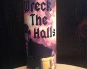 Wreck The Halls Christmas Candle