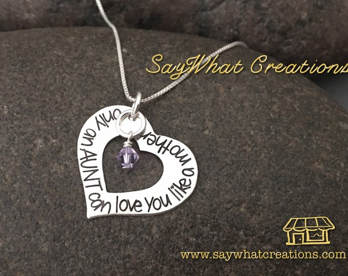 Only an Aunt can love you like a Mother Hand Stamped Sterling Silver Heart Washer Necklace