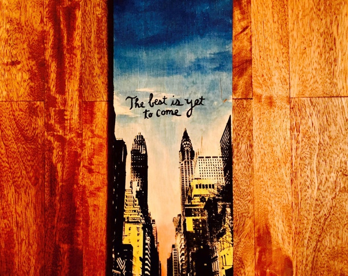 The Best is Yet To Come (NYC)