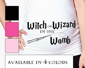 Harry Potter Maternity Shirt - Harry Potter Pregnancy announcement - Wizard or Witch in the Womb