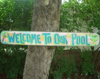"WELCOME to OUR POOL 42""- Tropical Pool Patio Beach House Hot Tub Tiki Bar Hut Parrothead Handmade Wood Sign Plaque"