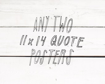any two 11x14 posters - hand lettering inspirational quote posters - office motivational art