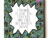 Wooden Art Sign Planked I Promise To Love You Typography Wall Art