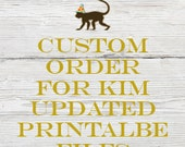 Reserved listing for Kim for Updated Printable files
