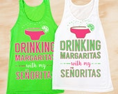 Bachelorette Party shirts | Drinking Margaritas with My Senoritas | Neon Green and Pink
