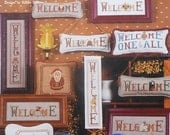 50% OFF Sandra Sullivan Homespun Elegance WELCOMES A Plenty 2 ii Welcome Signs - Counted Cross Stitch Pattern Chart