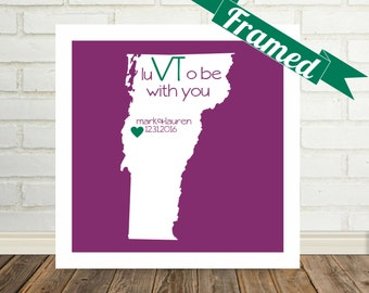 VERMONT Wedding Gift Personalized Gift Framed Art Vermont Art Vermont Print Engagement Gift Valentines Day Gift for Him