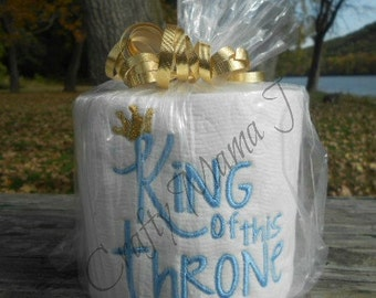 "TP ""King of this Throne"" Funny Humorous Embroidered Toilet Paper. Great gift or conversation piece."