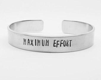 MAXIMUM EFFORT: hand stamped aluminum Deadpool quote cuff bracelet