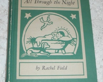 All Through the Night by Rachel Field Vintage Book 1940