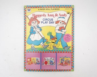 Raggedy Ann and Andy Paper Dolls Playbook, 1980 Whitman Paper Dolls Book Circus Play Day, Uncut and Unused,
