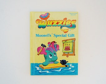 Wuzzles Book, Moosel's Special gift, 80's Wuzzles Collectibles, Book 2