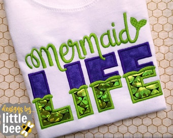 Mermaid Life - Applique and Embroidered Shirt