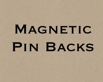 Magnetic Party Pin Backs