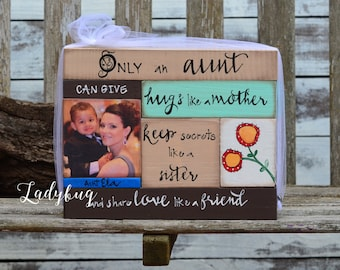 Only an aunt can give hugs like a mother, keep secrets like a sister and share love like a friend.....Set of blocks. Ladybug Design by Eu