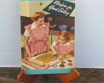 Vintage Recipes For Good Eating 1944 The Proctor and Gamble Company