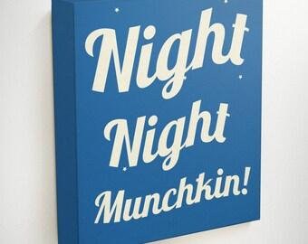 Night Night Munchkin, Kids Decor, Good Night, Kids Bedroom Decor, Childrens Art, Kids Wall Art Canvas, Baby Gifts, Little Boys Room Decor
