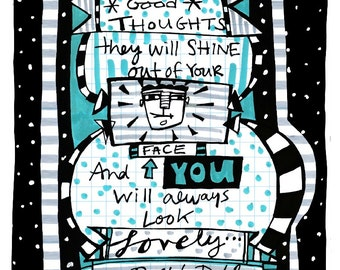 Good Thoughts . You Will Look Lovely 8x10 Fine Art Print Roald Dahl