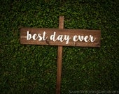 Best Day Ever Wedding Sign, rustic wedding sign, personalized, custom wooden sign, thank you, wedding, reception, names