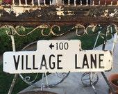 VINTAGE ~ 'Village Lane' ~ Metal, Retired 'Humpback' Strreet  Sign