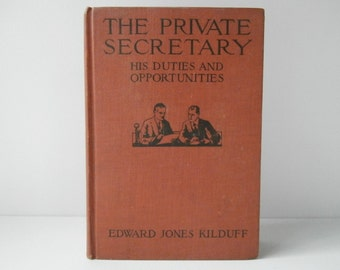 The Private Secretary, 1900's Office Secretary Handbook, Office Reference Book, Male Executive Secretary, Administrative Assistant