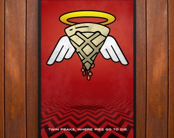 Twin Peaks Poster or Framed Print, Where Pies Go to Die