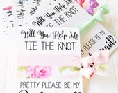 Bridesmaid Proposal Card, Will You help Me tie the knot , Maid of honor, Matron of Honor, Flower Girl, to have and to hold, jr. bridesmaid