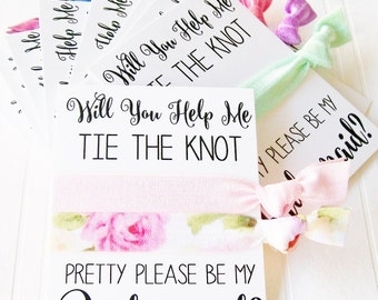 Bridesmaid Proposal Card, Will You help Me tie the knot , Maid of honor, Matron of Honor, Flower Girl, hair ties to have and to hold