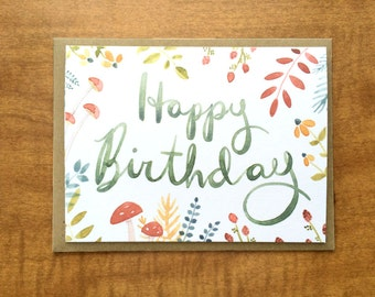 Floral Happy Birthday Single Greeting Card. Birthday Card, Hand Lettered.