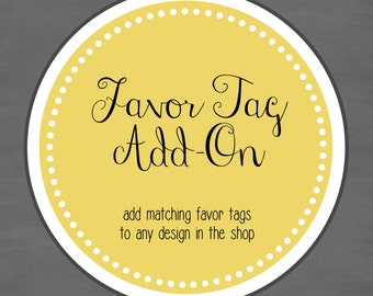 Favor Tag Add-on -- Add matching favor tags to any design in the shop