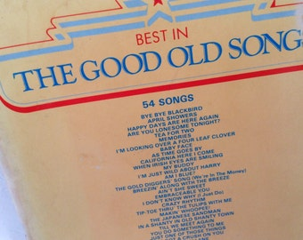 Best in The Good Old Songs - music of the 20s & 30s - 54 classics - guitar chords and lyrics