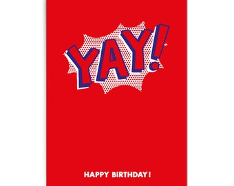 "Pop art birthday card ""Yay!"""