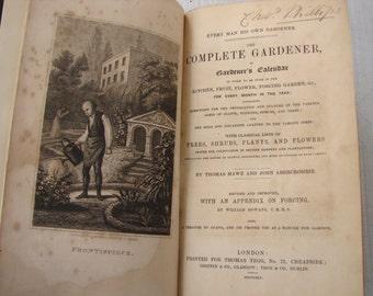 1845  The Complete Gardener or Gardeners Calenda,Tegg & co. antique gardening book