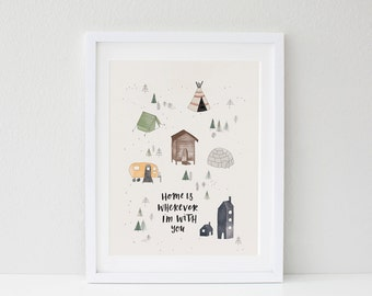 Home Is Wherever I'm With You Print A3