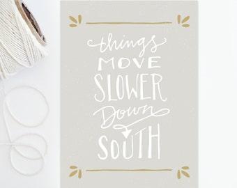 Southern Print - 5x7 - Southern Pride Print - Southern Saying