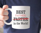 Worlds Greatest Farter Father Fathers Day Gift Father's Day Gift Funny Mugs Gifts for Dad Gifts For Him World's Greatest Farter  Best Farter