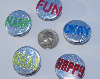 """Set of 5 - 1.25"""" Holographic Colorful Words Buttons or Magnets"""