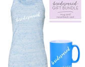 Personalised BRIDESMAID Gift Bundle with Racer Back Vest and Satin Coated Mug