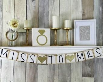 Miss to Mrs Banner, Bridal Shower Banner, Wedding Banner, Bridal Shower Decor, Miss to Mrs, Bridal Shower, Bachelorette Party Decor, Gold