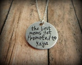 Yaya Gift - the best moms get promoted to Yaya Hand Stamped Necklace - Grandma Pendant - Mother's Day