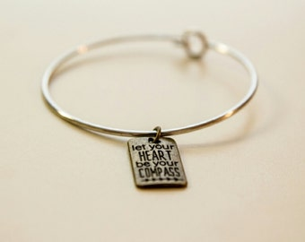 Let your heart be your compass love bracelet