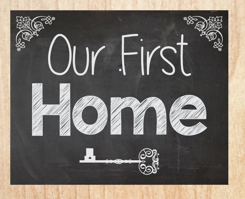 Our First Home Sign Chalkboard Instant Printable New House
