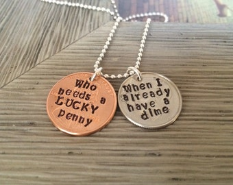 Lucky Penny, I Already Have A Dime, Coin Jewelry, Girlfriend, Custom Boyfriend Necklace, Hand Stamped, Sterling Chain, Unisex, Wifey Jewelry