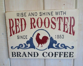 Made to Order Sign, Red Rooster Coffee, Your Color Choice