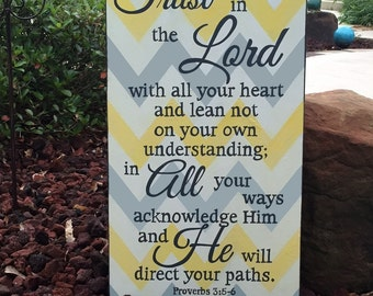 "CHEVRON Scripture Sign, Trust in the Lord with all your heart...Proverbs 3:5-6 - 14"" x 24"" SignsbyDenise"